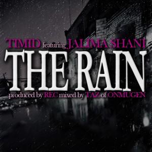Timid featuring Jalima Shani - The Rain